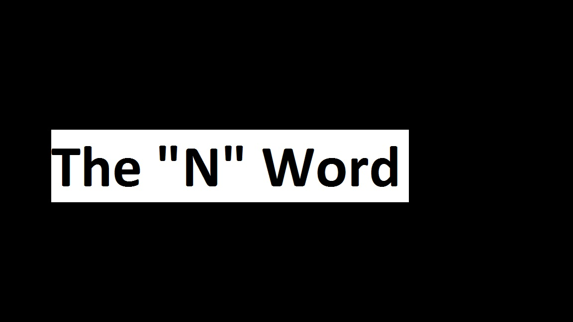 the n word The n word: who can say it, who shouldn't, and why [jabari asim] on amazoncom free shipping on qualifying offers a renowned cultural critic untangles the twisted history and future of racism through its most volatile word.