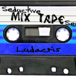 Seductive Mixtape Series #3:  Ludacris