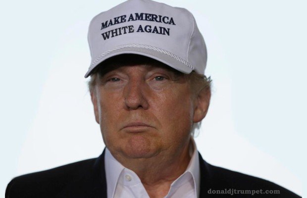 Make-America-White-Again-Donald-Trump-On