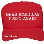 """OTL 57:  """"Grab Them By The Pu$$y""""  — Donald Trump"""