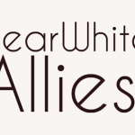 Dear White Allies, I'm Not Really Interested In Being An Ally With You