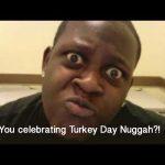 Your Anti-Turkey Day Memes Won't Work