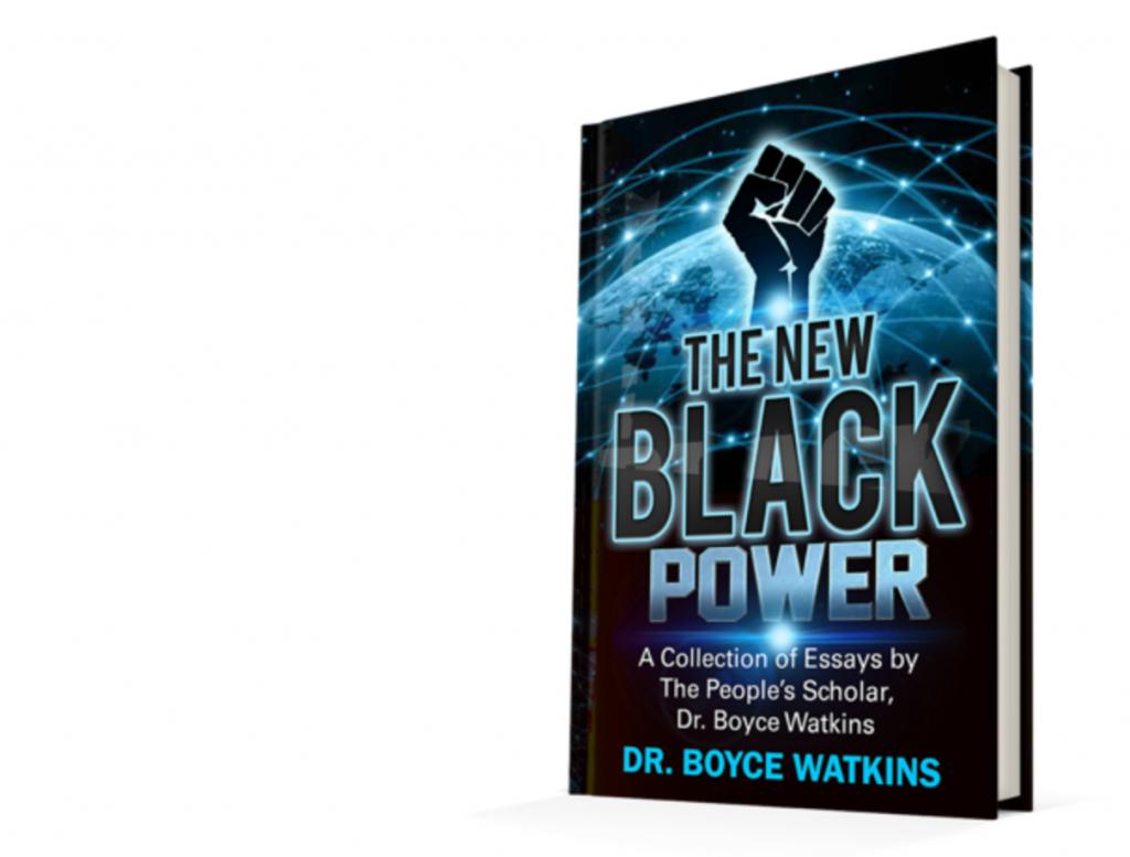 the-new-black-power-dr-boyce-watkins-onyx-truth-book-club-onyx-truth