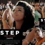 Review:  STEP is a Powerful Reminder that Black Girls Never Give Up