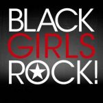 """2017's """"Black Girls Rock"""" is More Important Than Ever"""